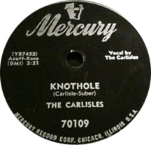 "record label of ""Knothole"" sung by The Carlisles"